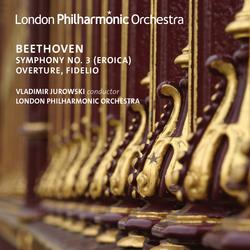 Beethoven: Overture, Fidelio & Symphony No. 3