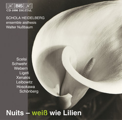 Nuits - weiß wie Lilien  (vocal music from the 20th century)