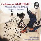 Machaut: Messe Nostre Dame - Motets et estampies du XIVe siècle