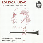 Cahuzac: L'oeuvre pour Clarinette
