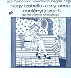 Hungarian Songs As Sung by Izabella Nagy, Jozsef Cselenyi and Anna Utry