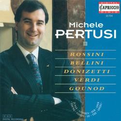 Pertusi, Michele: Rossini / Bellini / Donizetti / Verdi / Gounod