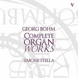 Böhm: Complete Organ Works