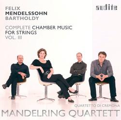Mendelssohn: Complete Chamber Music for Strings, Vol. 3