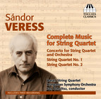 Veress: Complete Music for String Quartet