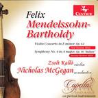 Mendelssohn: Violin Concerto in E minor - Symphony No. 4