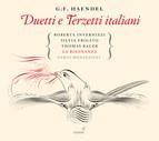 Handel: Duetti e terzetti italiani