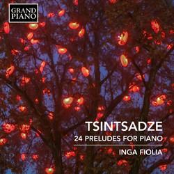 Tsintsadze: 24 Preludes for Piano