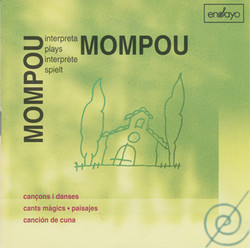 Mompou plays Mompou