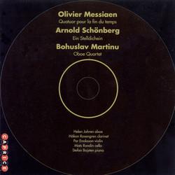Messiaen: Quartet for the End of Time / Martinu: Oboe Quartet / Schoenberg: Ein Stelldichein