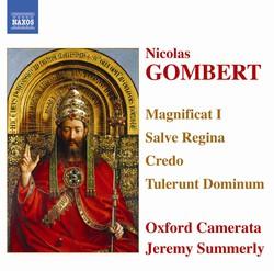 Gombert: Magnificat I / Salve Regina / Credo / Tulerunt Dominum