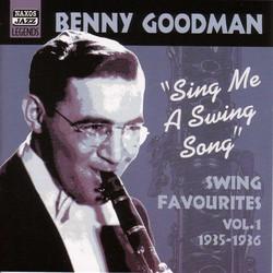 Goodman, Benny: Sing Me A Swing Song (1935-1936)
