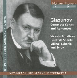 Glazunov: Complete Songs and Romances