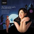 Tchaikovski: The Nutcracker & I