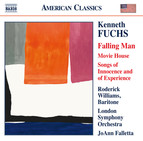 Kenneth Fuchs: Works for Baritone Voice & Orchestra