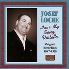 Locke, Josef: Hear My Song, Violetta (1947-1950)