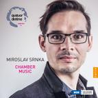 Srnka: Chamber Music