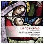 Lux de caelo: Music for Christmas