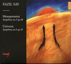Say: Symphony No. 2, 'Mesopotamia' - Symphony No. 3, 'Universe'
