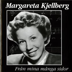 Margareta Kjellberg - Från mina många sidor