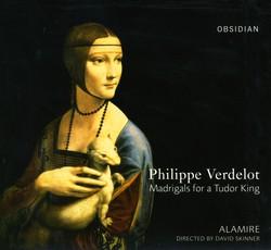 Verdelot, P.: Madrigals for A Tudor King