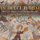 In Dulci Jubilo: Music for the Christmas Season by Buxtehude & Friends