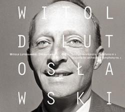 Lutosławski: Concerto for Orchestra & Symphony No. 1