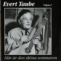 Evert Taube - Här är den sköna sommaren