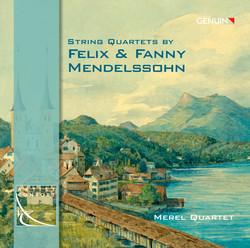 Strings Quartets by Felix & Fanny Mendelssohn