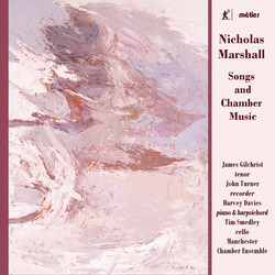 Marshall: Songs & Chamber Music