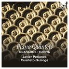 Granados & Turina: Piano Quintets