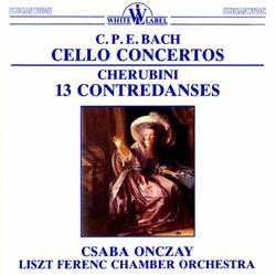 C. P. E. Bach: Cello Concertos - Cherubini: 13 Contredances