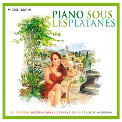 Piano sous les platanes: 34ème Festival International de Piano de La Roque d'Anthéron