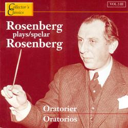 Rosenberg Plays Rosenberg (Oratorios)