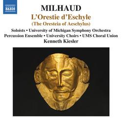 Milhaud: L'Orestie d'Eschyle