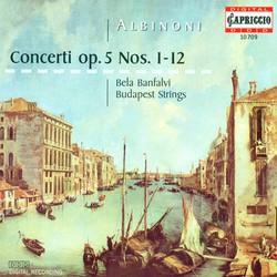 Albinoni, T.: Concerti A 5 - Opp. 5, Nos. 1-12