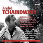 A. Tchaikowsky: Music for Piano, Vol. 1
