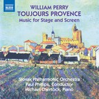 William Perry: Toujours Provence & Other Music for Stage and Screen