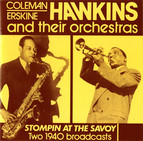Coleman, Erskine Hawkins and Their Orchestras: Stompin at the Savoy (1940)