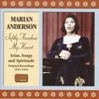 Anderson, Marian: Softly Awakes My Heart (1924-1944)