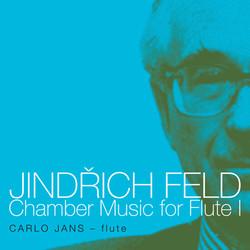 Feld: Chamber Music for Flute, Vol. 1