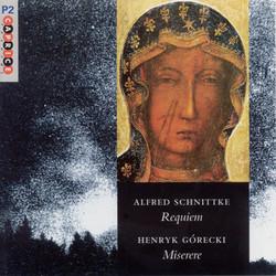 Schnittke: Requiem / Górecki: Miserere