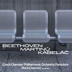 Beethoven, Martinu, Kabelac