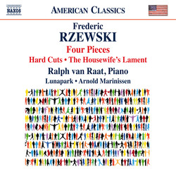 Frederic Rzewski: 4 Pieces, Hard Cuts & The Housewife's Lament