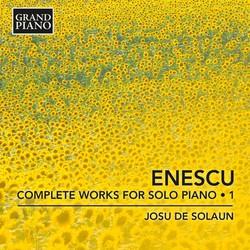 Enescu: Complete Works for Solo Piano, Vol. 1