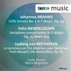 Brahms, Mendelssohn & Beethoven: Works for Cello