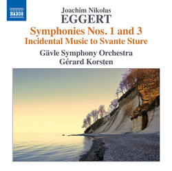 Eggert: Symphonies Nos. 1 & 3, and Incidental Music to Svante Sture