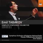 Emil Tabakov: Complete Symphonies, Vol. 5