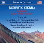 Roberto Sierra: Cantares, Loíza & Triple Concierto