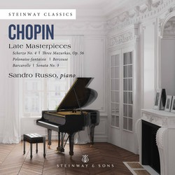 Chopin: Late Piano Masterpieces